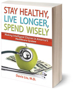 Stay Healthy, Live Longer, Spend Wisely